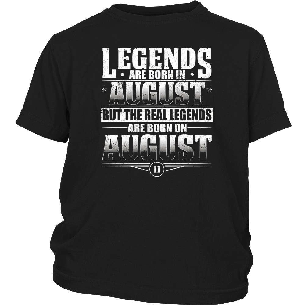 Legends Are Born On August 11 T-shirt August Birthday