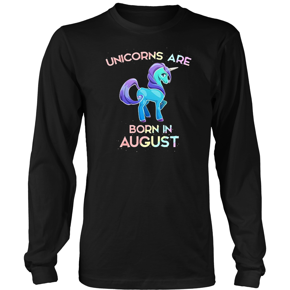 Unicorns Are Born In August T-Shirt