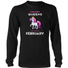Unicorn queens are born in February- Birthday T-shirt