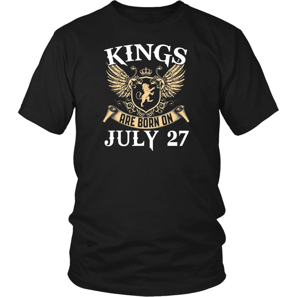Kings Are Born On July 27 Birthday T-shirts
