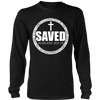 SAVED BY THE LORD JESUS CHRIST ROMANS 10910 T SHIRT T-Shirt