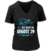 Queens Are Born On August 29 T-Shirt
