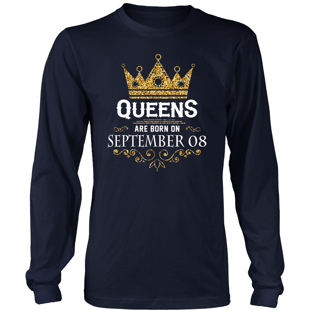 Queens Are Born On September 08 - Birthday T-Shirt hoodie