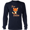 Funny For Fox Sake Novelty T-Shirt
