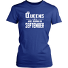 Women's Women's Queens Are Born In September - Birthday T-Shirt