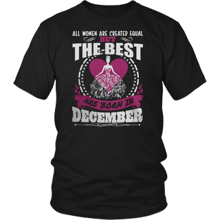 THE BEST WAS BORN IN DECEMBER TSHIRT