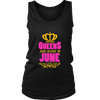 Queens Are Born in June T-shirts