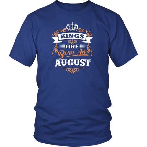 Kings Are Born In August - Funny Birthday Tshirt Men/Boys