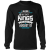 Kings Are Born On August 1st T-Shirt Special Edition Tee