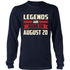 Legends Are Born On August 20 T-Shirt