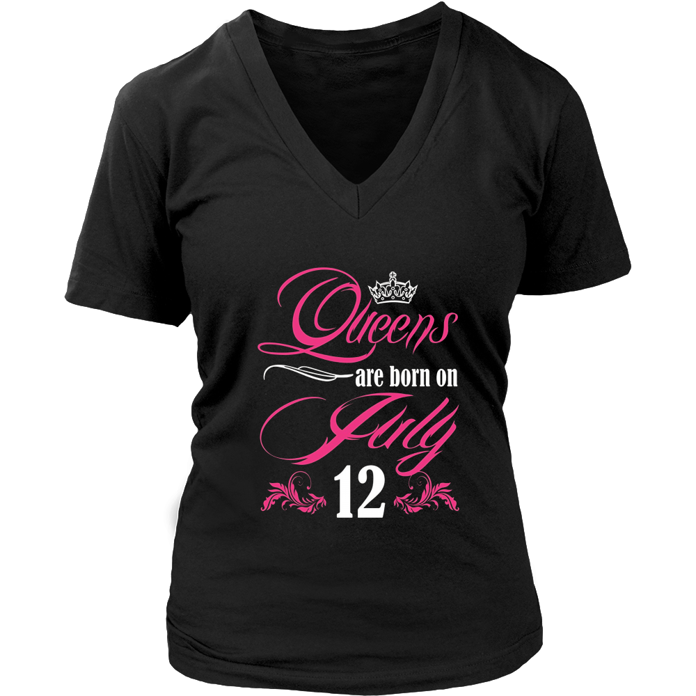 Queens Are Born On July 12 shirt