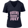 Queens Are Born in July T-shirt Funny Birthday Women Gift