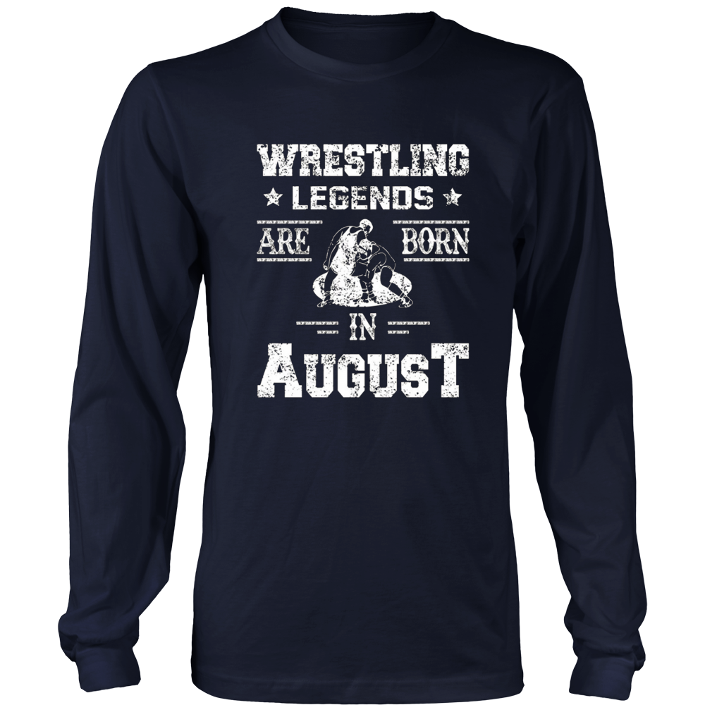 Wrestling Legends Are Born In August Birthday Gift T-shirt
