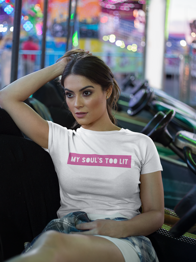 MY SOUL'S TOO LIT - LIMITED EDITION- Women's T-Shirt
