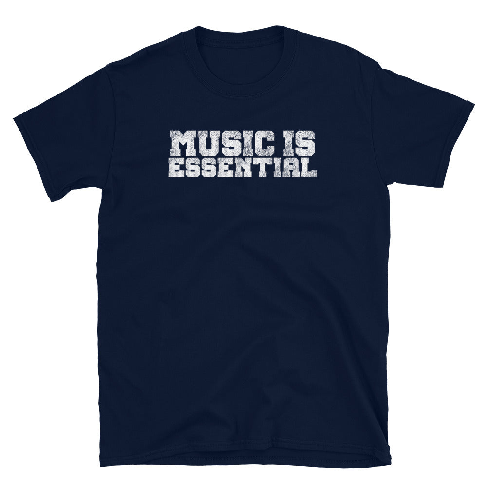 MUSIC IS ESSENTIAL T-Shirt