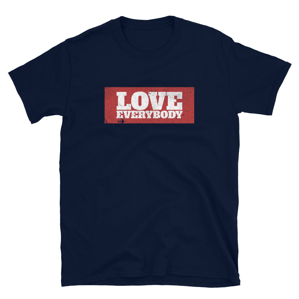 LOVE EVERYBODY T-SHIRT - Beats 4 Hope