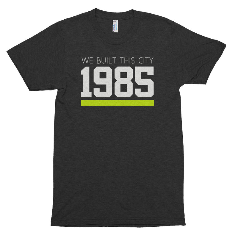 1985 WE BUILT THIS CITY TEE - Beats 4 Hope