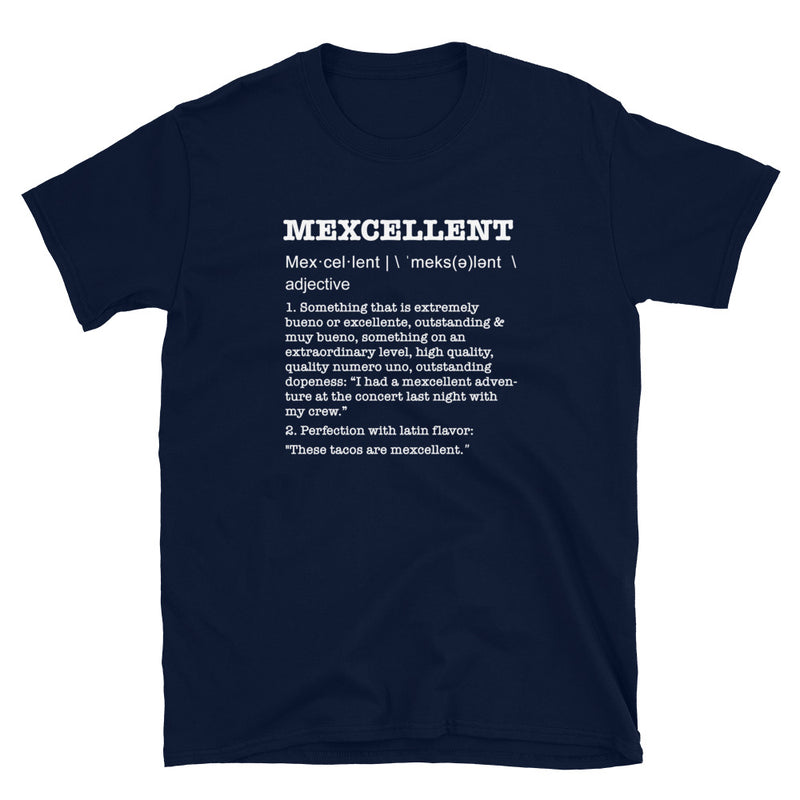MEXCELLENT - The Definition T-Shirt