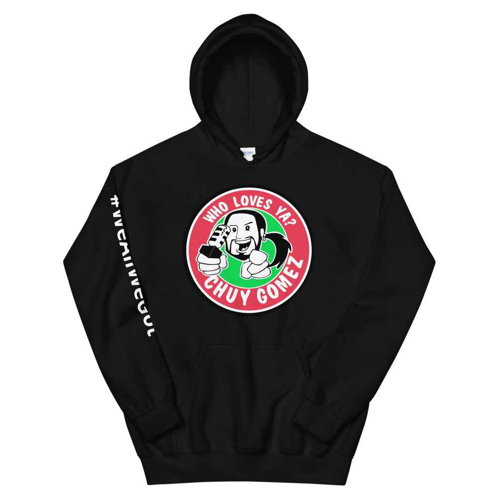 WHO LOVES YA CHUY? Cozy Hoodie