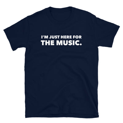 I'M HERE FOR THE MUSIC T-Shirt - Beats 4 Hope