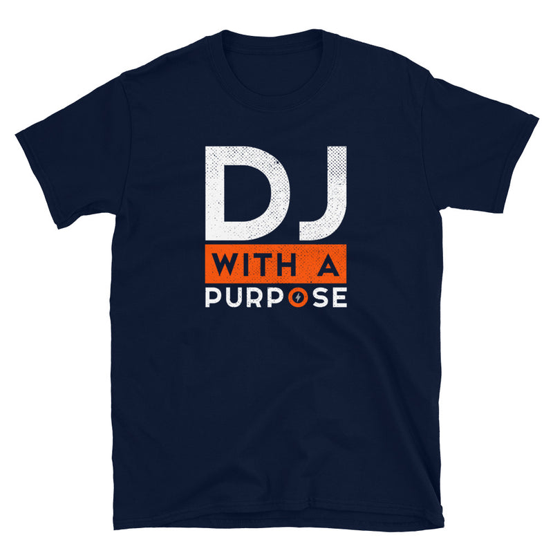 DJ WITH A PURPOSE  T-Shirt
