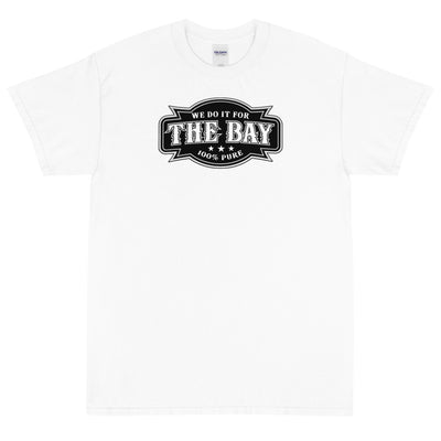 WE DO IT FOR THE BAY Men's  X T-Shirt - Beats 4 Hope