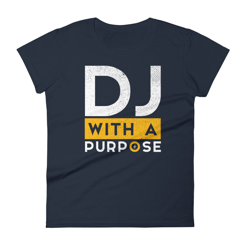 DJ WITH A PURPOSE - Women's T-Shirt