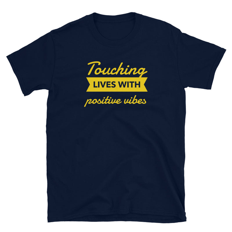 TOUCHING LIVES WITH POSITIVE VIBES T-SHIRT - Beats 4 Hope