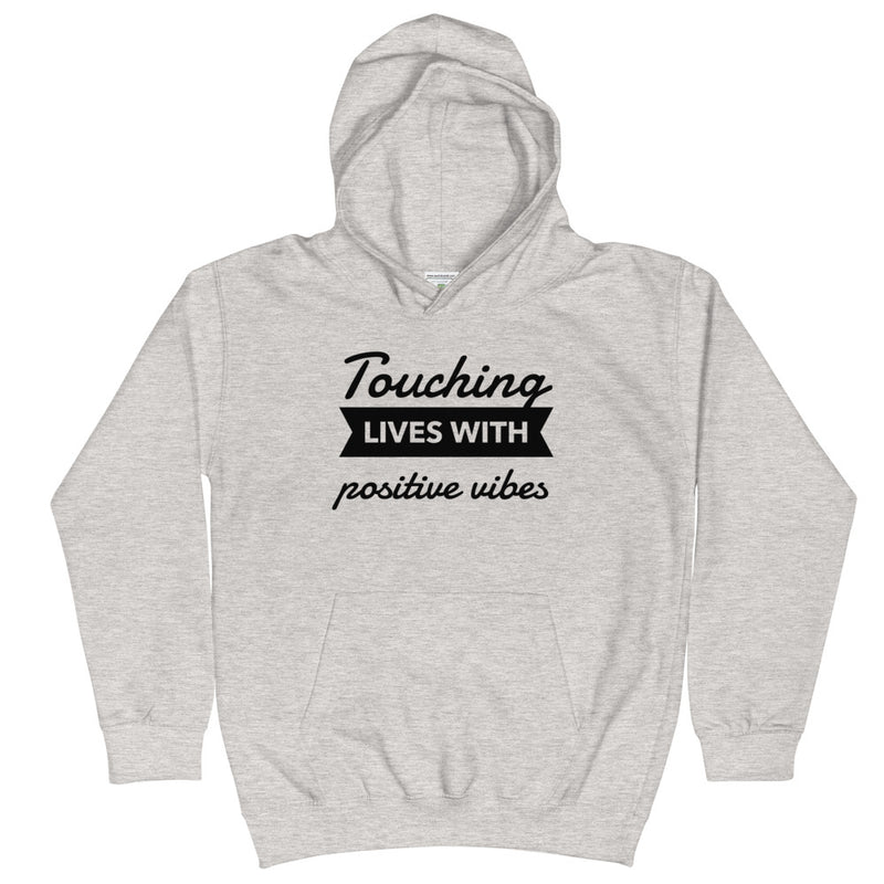 TOUCHING LIVES WITH POSITIVE VIBES - YOUTH Hoodie