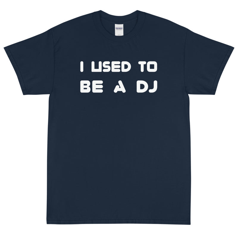 I USED TO BE A DJ  Men's X T-Shirt - Beats 4 Hope