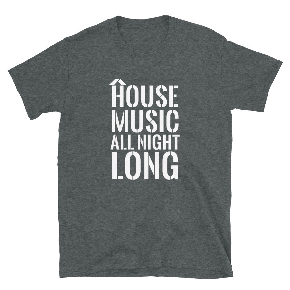 HOUSE MUSIC ALL NIGHT LONG TEE - Beats 4 Hope