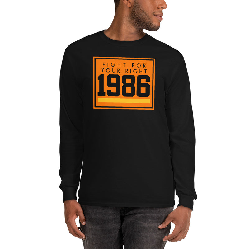 1986 FIGHT FOR YOUR RIGHT LONG SLEEVE T-SHIRT