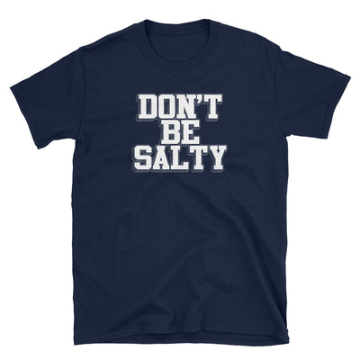 DON'T BE SALTY - Beats 4 Hope
