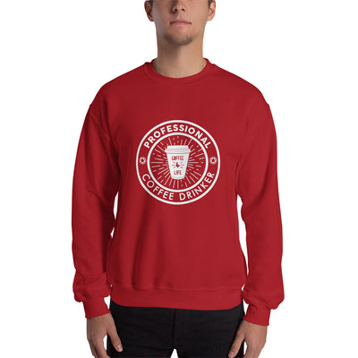 PROFESSIONAL COFFEE DRINKER SWEATSHIRT - Beats 4 Hope