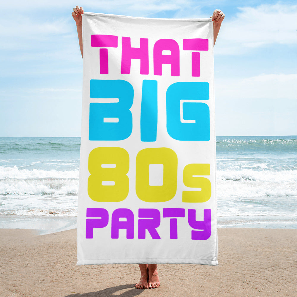 THAT BIG 80'S PARTY - Towel