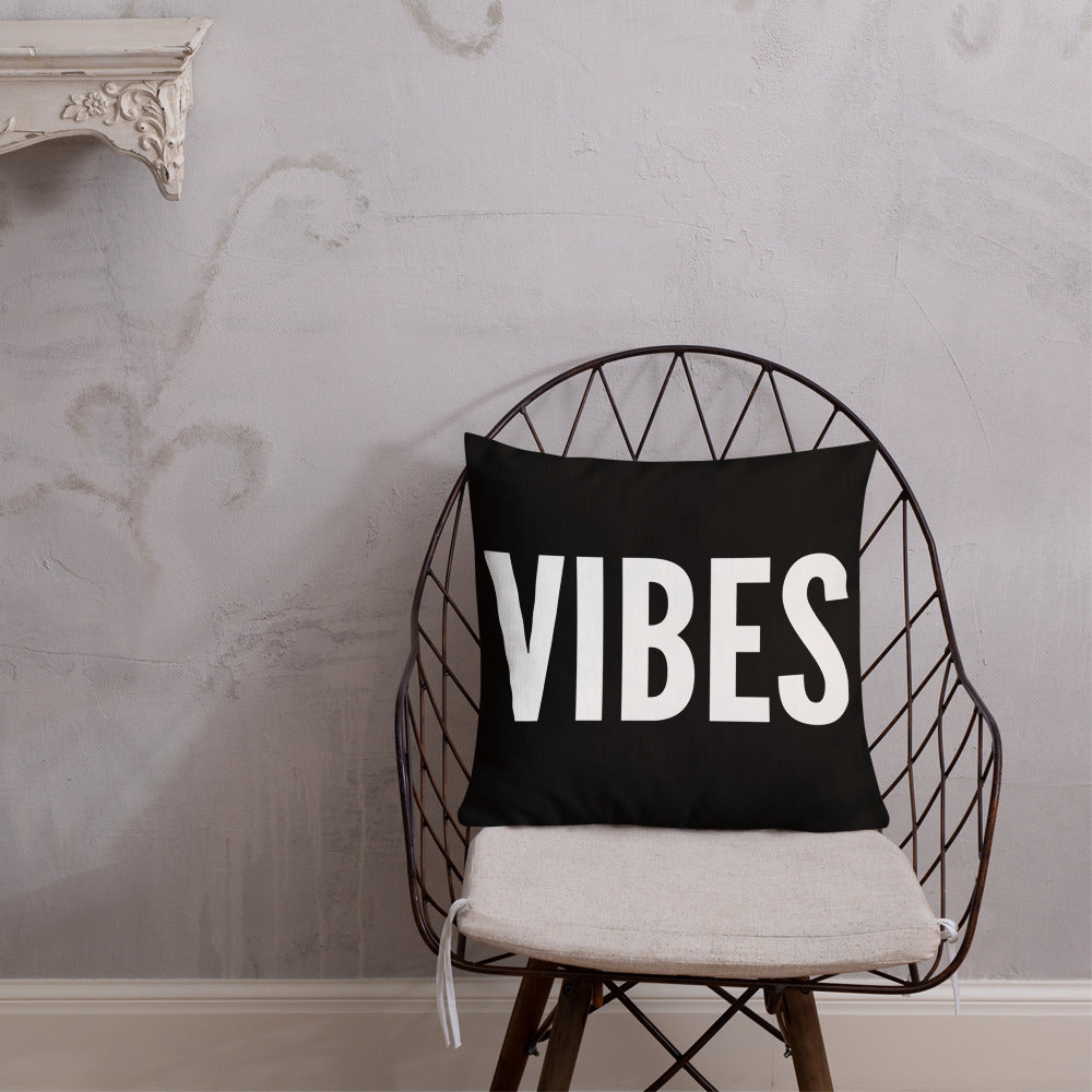 VIBES - Premium Pillow
