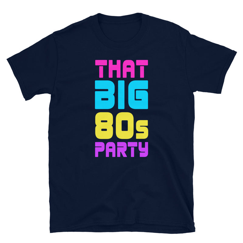 THAT BIG 80'S PARTY SPLASH TEE
