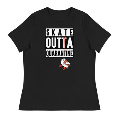 SKATE OUTTA QUARANTINE - Women's Relaxed T-Shirt - Beats 4 Hope