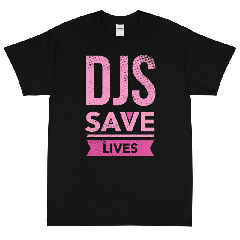 DJS SAVE LIVES PINK Men's X T-Shirt
