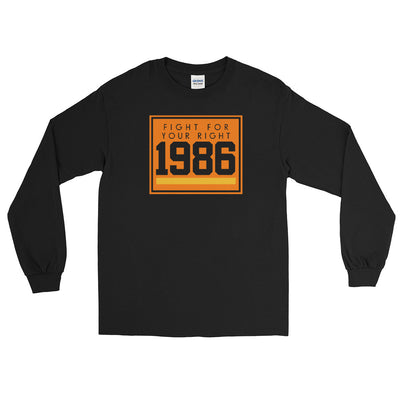 1986 FIGHT FOR YOUR RIGHT LONG SLEEVE T-SHIRT - Beats 4 Hope