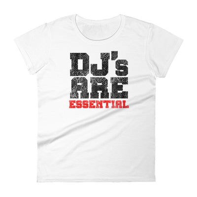 DJ's ARE ESSENTIAL - Women's t-shirt - Beats 4 Hope