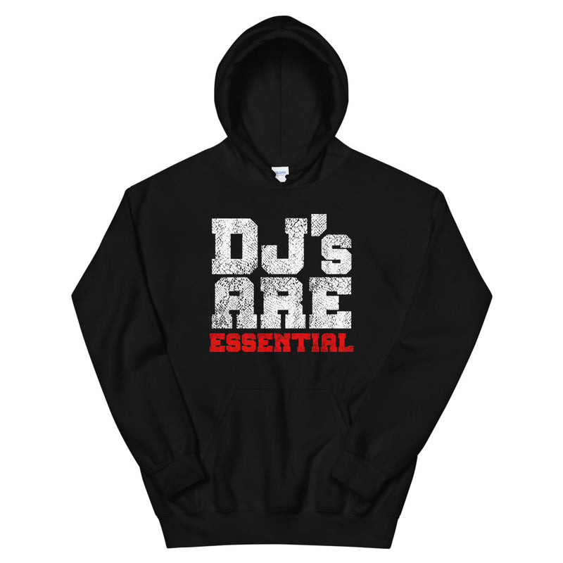 DJ's ARE ESSENTIAL Hoodie