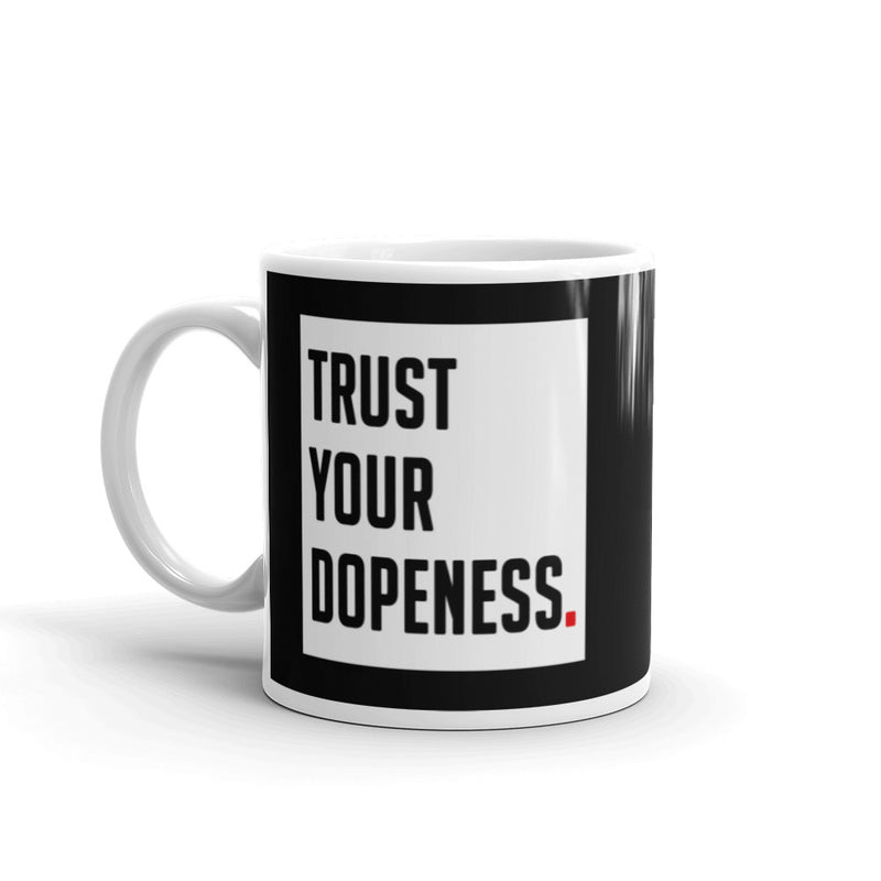 TRUST YOUR DOPENESS - Mug - Beats 4 Hope