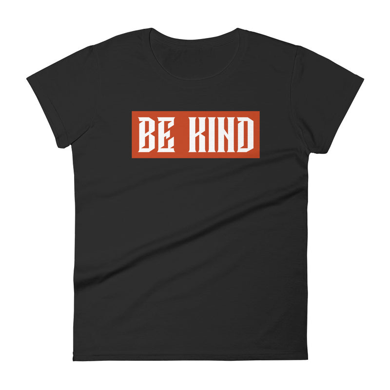 BE KIND Ladies T-Shirt