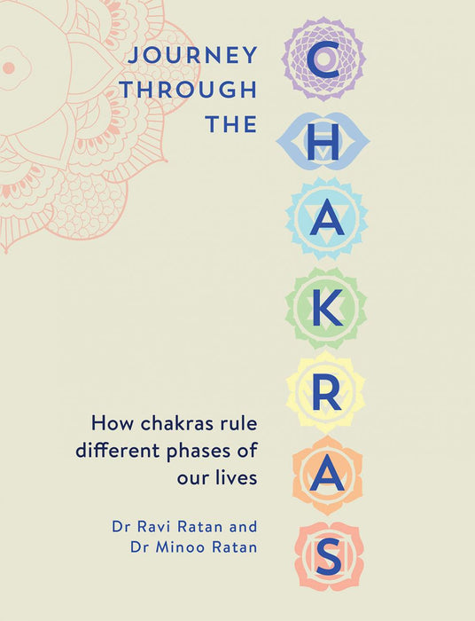 Journey Through the Chakras- 'How Chakras rule different phases of our lives'