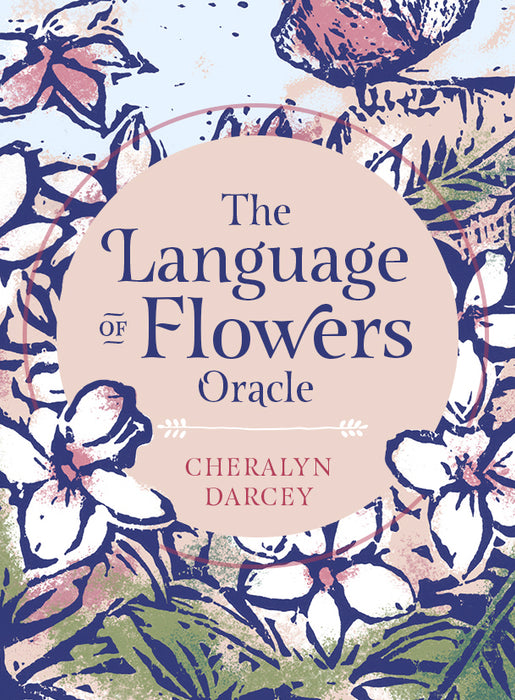 The Language of Flowers Oracle Cards - Cheralyn Darcey