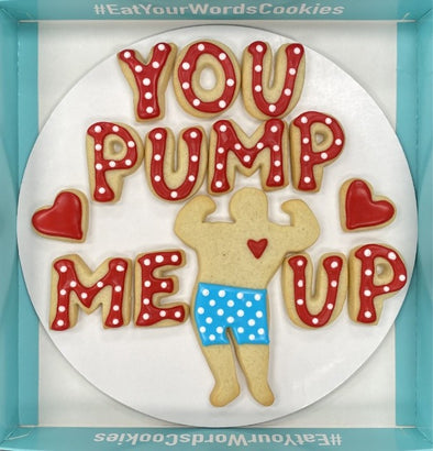 You Pump Me Up Valentines Cookies