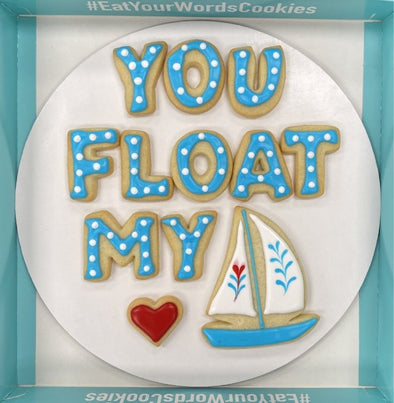 You Float My Boat Valentines Cookies