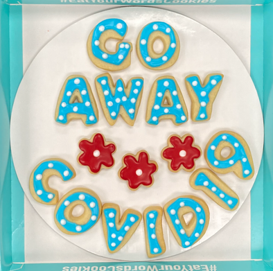 New: QuickShip Go Away Covid19 Cookies