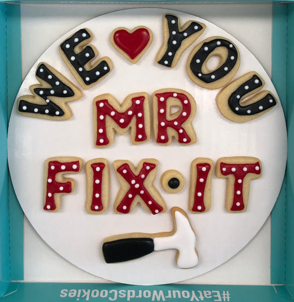 We Love You Mr. Fix It Father's Day Cookies